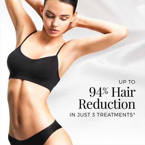 Up to 94% Hair Reduction in just 3 treatments